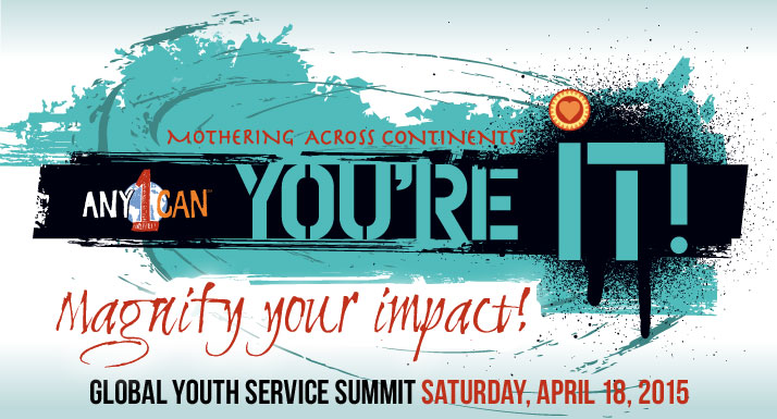 Any1Can You're It! Global Youth Service Day Summit
